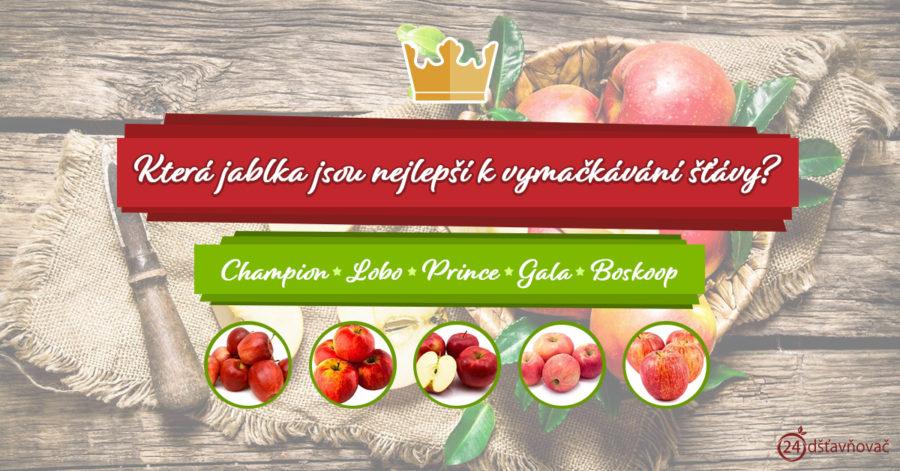 Která jablka jsou nejlepší k vymačkávání šťávy?